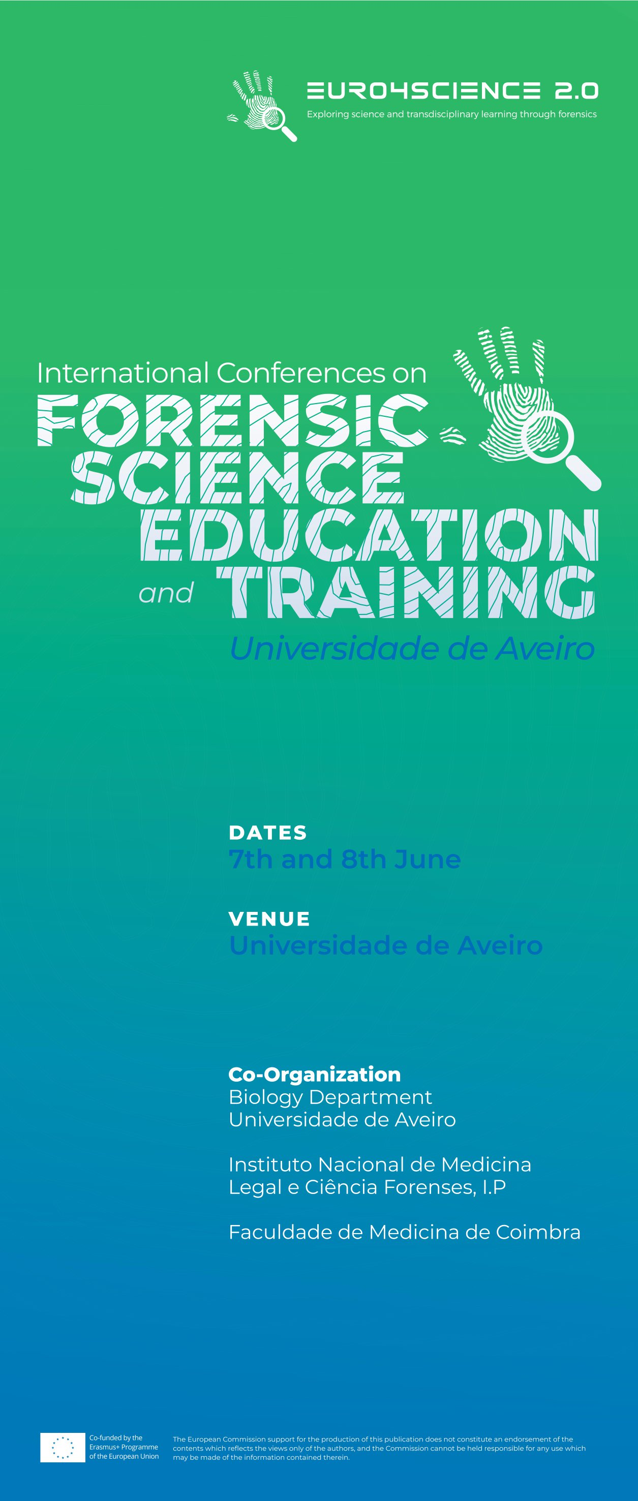 Euro4Science 2.0 International Conferences on Forensic Science Education and Training